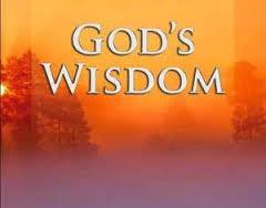 God's Wisdom | Dick and Danna – Our Weblog of Interesting Stuff